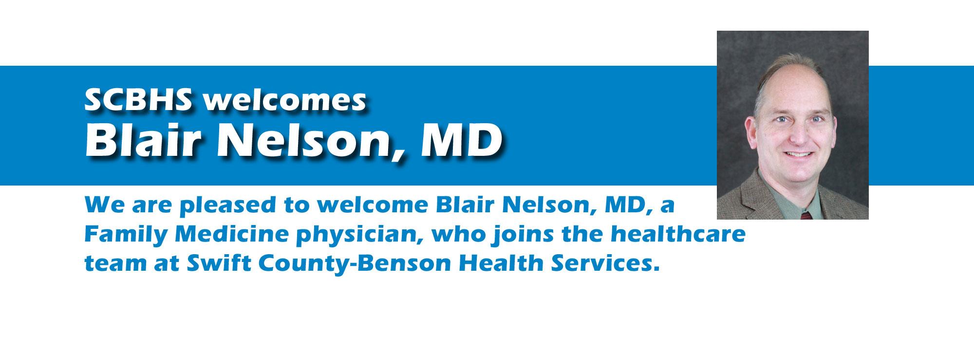 Blair Nelson, MD